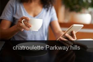 Chatroulette Parkway hills